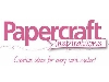 Papercraft Inspirations - Current Issue £5.99 Added to website on 20/01/2018 11:52:29